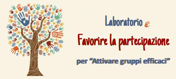 Laboratorio Favorire la partecipazione per attivare gruppi efficaci a Bologna