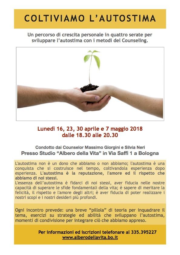 Coltiviamo l'autostima - Counseling per la crescita personale Massimo Giorgini e Silvia Neri