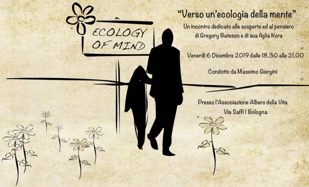 Verso un'ecologia della mente 6 dicembre 2019 Massimo Giorgini