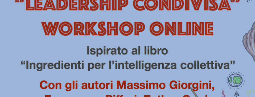 Workshop Leadership Condivisa - Ingredienti per l'intelligenza collettiva